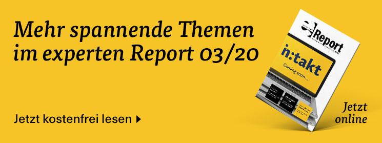 Mehr Infos in der März-Ausgabe des experten Report